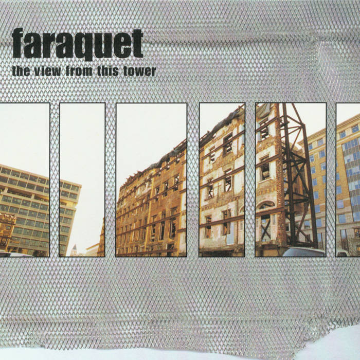 """Album cover: Faraquet, """"The View from This Tower�"""